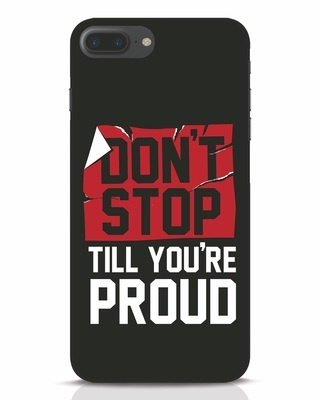 Shop Don't Stop iPhone 7 Plus Mobile Cover-Front