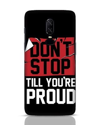 Shop Don't Stop OnePlus 6 Mobile Cover-Front