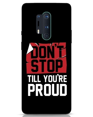 Shop Don't Stop OnePlus 8 Pro Mobile Cover-Front
