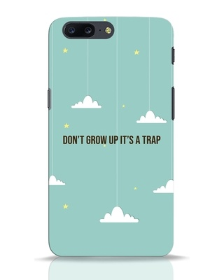 Shop Dont Grow Up OnePlus 5 Mobile Cover-Front