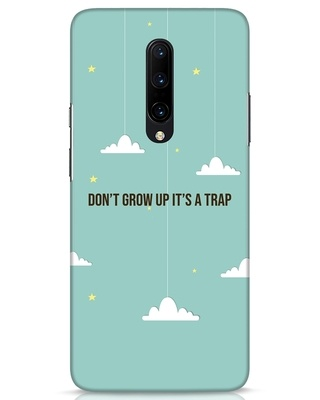 Shop Dont Grow Up OnePlus 7 Pro Mobile Cover-Front