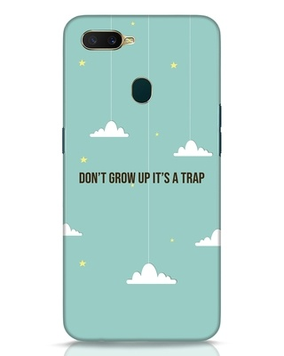 Shop Dont Grow Up Oppo A7 Mobile Cover-Front