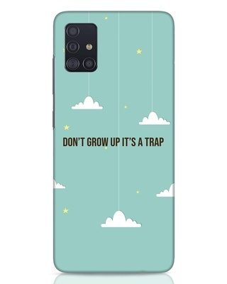 Shop Dont Grow Up Samsung Galaxy A51 Mobile Cover-Front