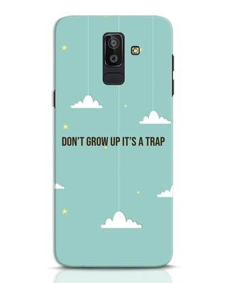 Shop Dont Grow Up Samsung Galaxy J8 Mobile Cover-Front