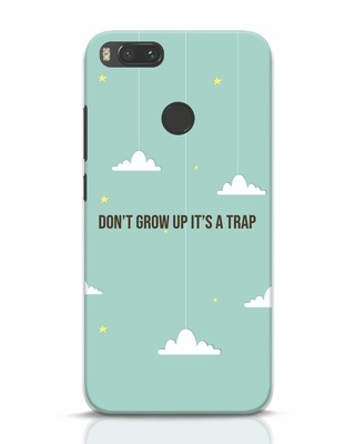 Shop Dont Grow Up Xiaomi Mi A1 Mobile Cover-Front