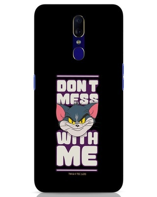 Shop Dont Mess With Tom Oppo F11 Mobile Cover (TJL)-Front