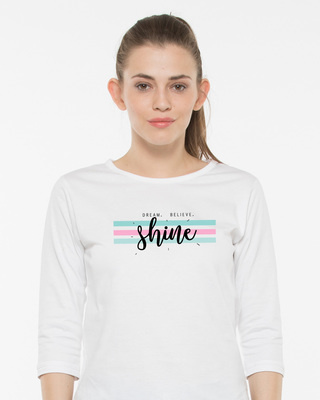 Shop Dream Believe Shine Round Neck 3/4th Sleeve T-Shirt-Front