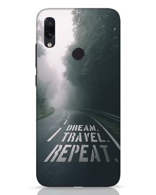 Shop Dream Travel Repeat Xiaomi Redmi Note 7 Pro Mobile Cover-Front