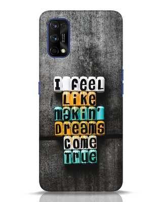 Shop Dreams Come True Realme 7 pro Mobile Cover-Front