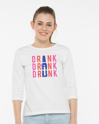 Shop Drink,drank,drunk 3/4th Sleeve T-Shirt-Front