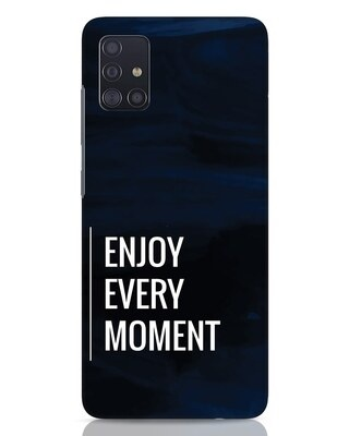 Shop Every Moment Samsung Galaxy A51 Mobile Cover-Front