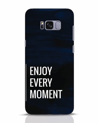 Shop Every Moment Samsung Galaxy S8 Plus Mobile Cover-Front