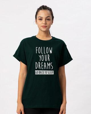 Shop Follow Your Dreams Boyfriend T-Shirt-Front