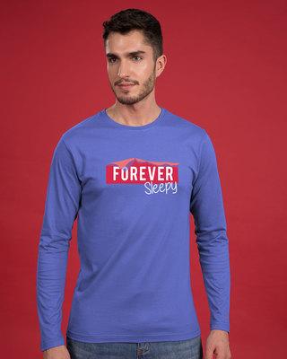 Shop Forever Sleepy Full Sleeve T-Shirt-Front