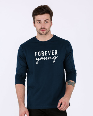Shop Forever Young Full Sleeve T-Shirt-Front