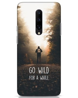 Shop Go Wild For A While OnePlus 7 Pro Mobile Cover-Front
