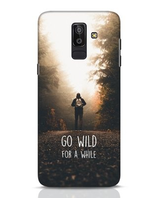 Shop Go Wild For A While Samsung Galaxy J8 Mobile Cover-Front