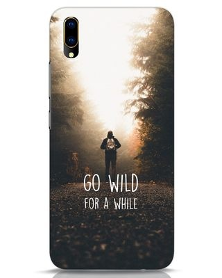 Shop Go Wild For A While Vivo V11 Pro Mobile Cover-Front