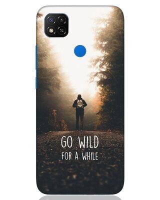 Shop Go Wild For A While Xiaomi Redmi 9 Mobile Cover-Front