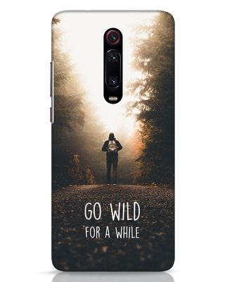Shop Go Wild For A While Xiaomi Redmi K20 Mobile Cover-Front