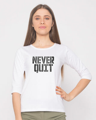 Shop Grunge Never Quit Round Neck 3/4th Sleeve T-Shirt-Front