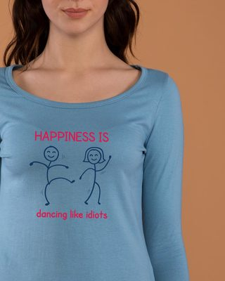 Shop Happiness Is Dancing Scoop Neck Full Sleeve T-Shirt-Front