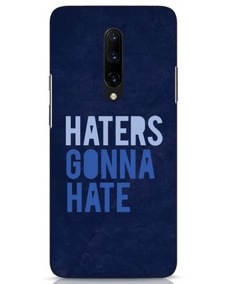Shop Haters Gonna Hate OnePlus 7 Pro Mobile Cover-Front