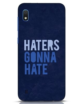 Shop Haters Gonna Hate Samsung Galaxy A10 Mobile Cover-Front