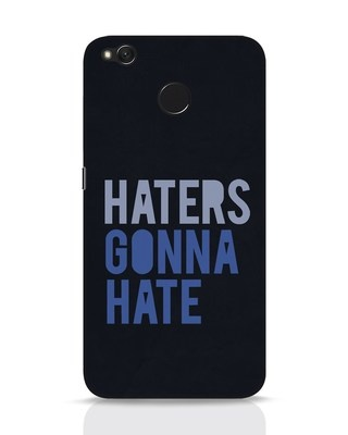 Shop Haters Gonna Hate Xiaomi Redmi 4 Mobile Cover-Front