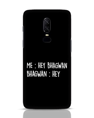 Shop Hey Bhagwan OnePlus 6 Mobile Cover-Front