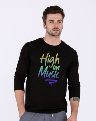Shop High On Music Full Sleeve T-Shirt-Front