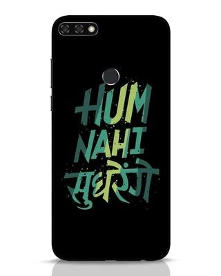Shop Hum Nahi Sudhrenge Huawei Honor 7C Mobile Cover-Front