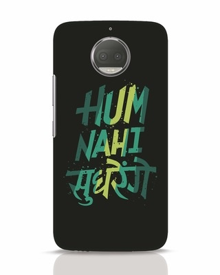 Shop Hum Nahi Sudhrenge Moto G5s Plus Mobile Cover-Front