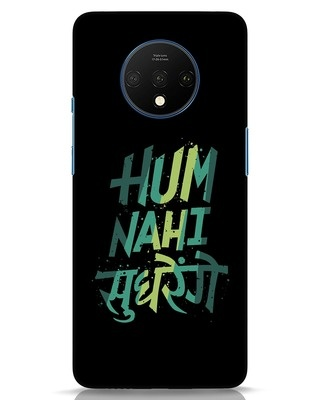 Shop Hum Nahi Sudhrenge OnePlus 7T Mobile Cover-Front