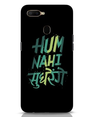 Shop Hum Nahi Sudhrenge Oppo A5s Mobile Cover-Front