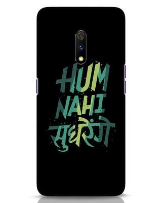 Shop Hum Nahi Sudhrenge Realme X Mobile Cover-Front