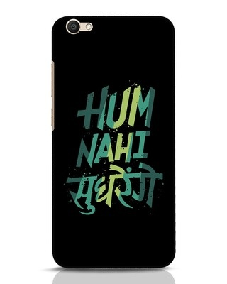 Shop Hum Nahi Sudhrenge Vivo V5 Mobile Cover-Front