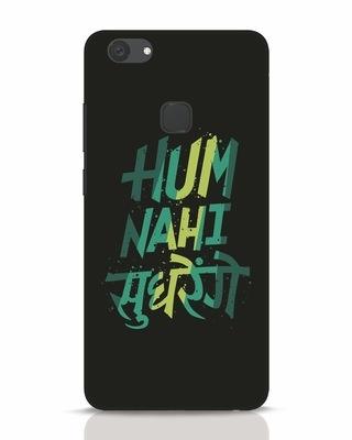 Shop Hum Nahi Sudhrenge Vivo V7 Plus Mobile Cover-Front