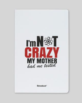 Shop I am not Crazy Soft Bound Notebook-Front