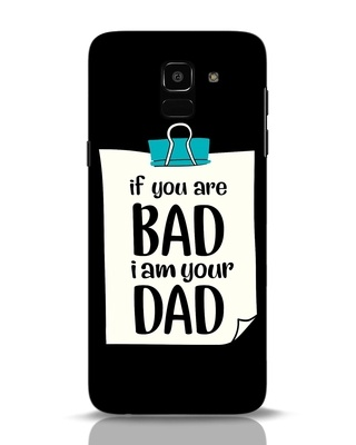 Shop I Am Your Dad Samsung Galaxy J6 Mobile Cover-Front