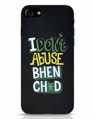 Shop I Dont Abuse iPhone 7 Mobile Cover-Front