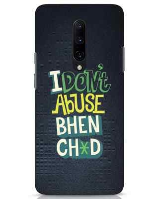 Shop I Dont Abuse OnePlus 7 Pro Mobile Cover-Front