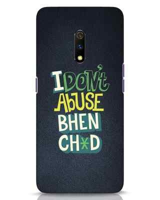 Shop I Dont Abuse Realme X Mobile Cover-Front
