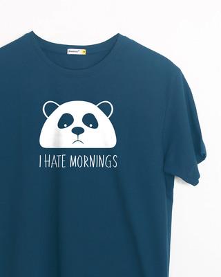 Buy I Hate Mornings Half Sleeve T-Shirt Online India @ Bewakoof.com