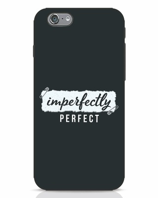 Shop I'm Perfect iPhone 6s Mobile Cover-Front