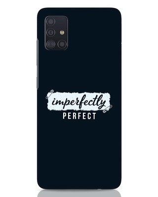 Shop I'm Perfect Samsung Galaxy A51 Mobile Cover-Front