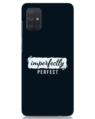 Shop I'm Perfect Samsung Galaxy A71 Mobile Cover-Front