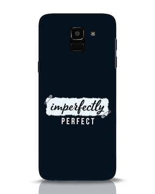 Shop I'm Perfect Samsung Galaxy J6 Mobile Cover-Front