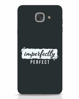 Shop I'm Perfect Samsung Galaxy J7 Max Mobile Cover-Front