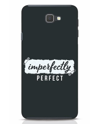 Shop I'm Perfect Samsung Galaxy J7 Prime Mobile Cover-Front